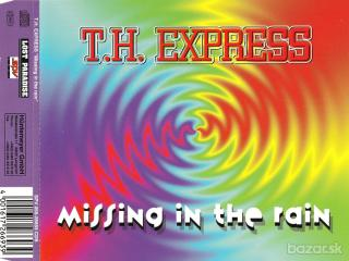T.H. Express ‎– Missing In The Rain