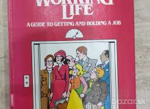 Your Working Life- A Guide to Getting and Holding